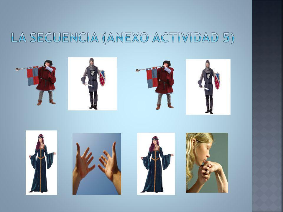 La secuencia (ANEXO ACTIVIDAD 5)