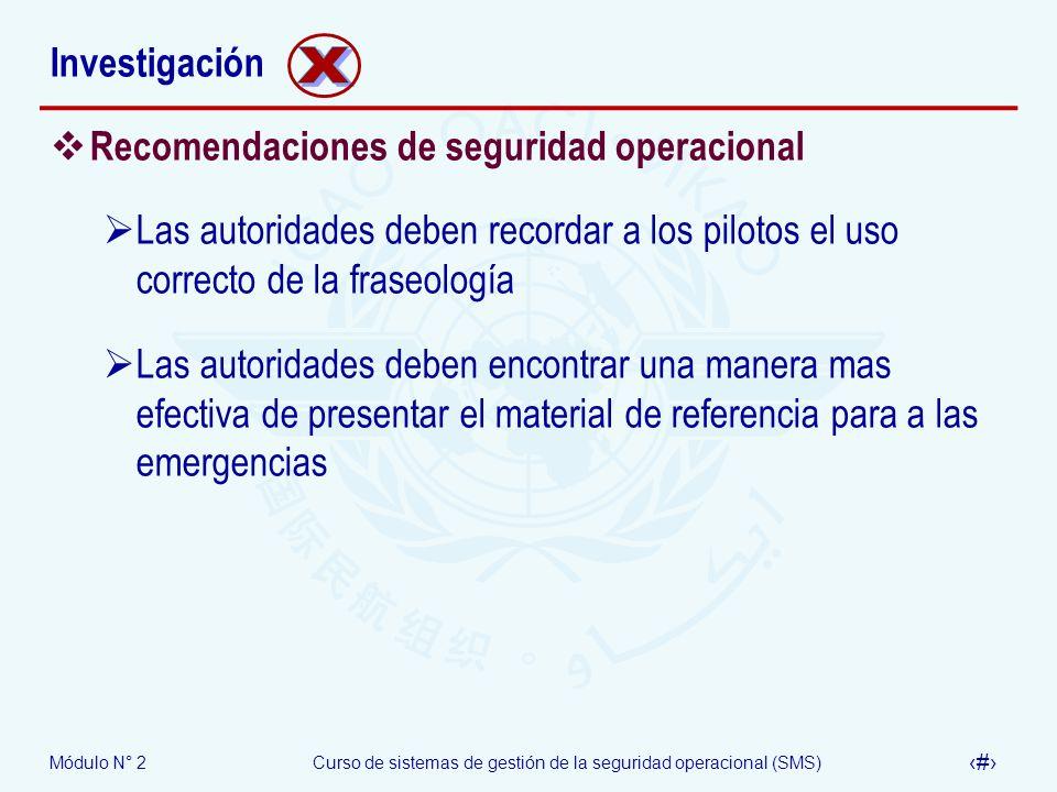 X Investigación Recomendaciones de seguridad operacional