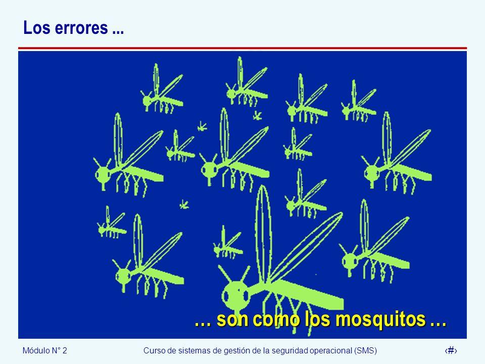 … son como los mosquitos …