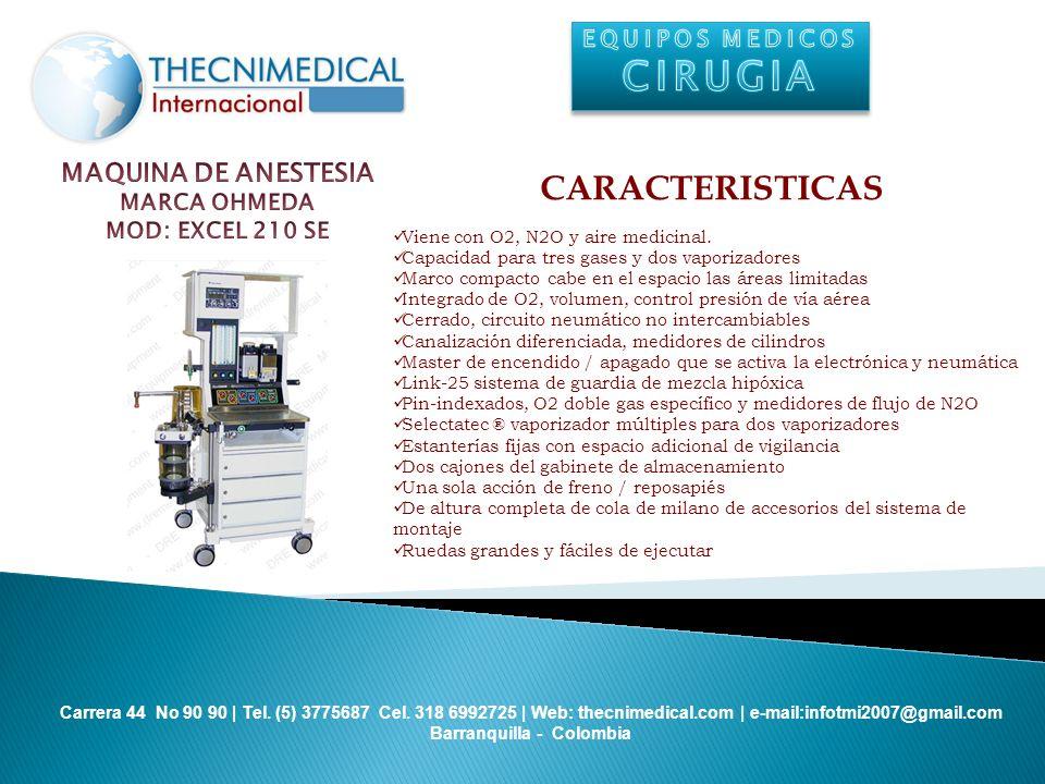 CIRUGIA CARACTERISTICAS MAQUINA DE ANESTESIA EQUIPOS MEDICOS