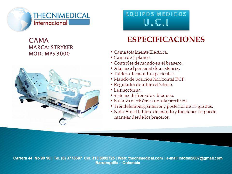 U.C.I ESPECIFICACIONES CAMA EQUIPOS MEDICOS MARCA: STRYKER