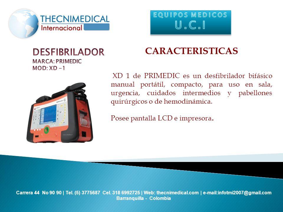 U.C.I CARACTERISTICAS DESFIBRILADOR