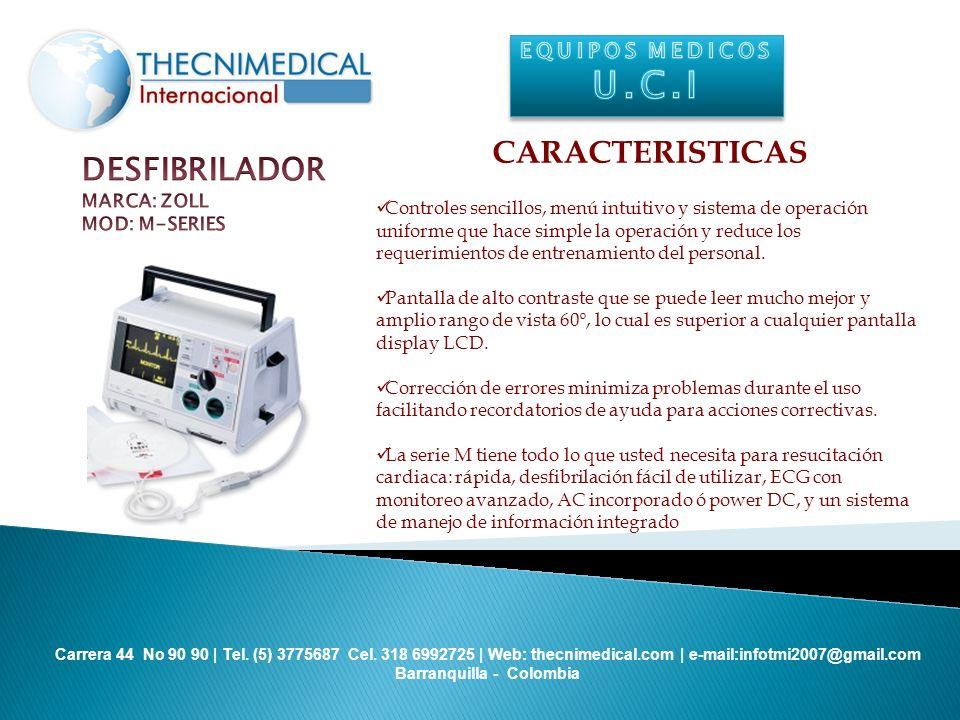 U.C.I CARACTERISTICAS DESFIBRILADOR EQUIPOS MEDICOS