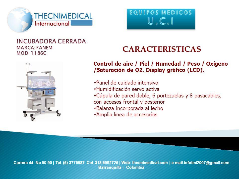 U.C.I CARACTERISTICAS INCUBADORA CERRADA EQUIPOS MEDICOS
