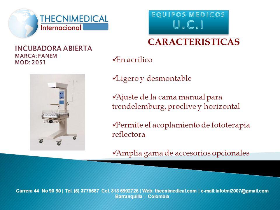 U.C.I CARACTERISTICAS En acrílico Ligero y desmontable
