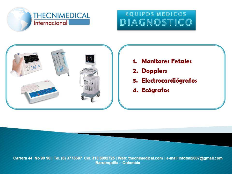 DIAGNOSTICO Monitores Fetales Dopplers Electrocardiógrafos Ecógrafos