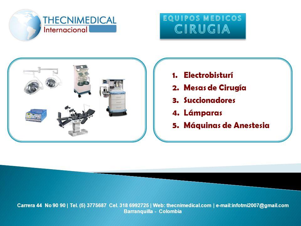 CIRUGIA Electrobisturí Mesas de Cirugía Succionadores Lámparas
