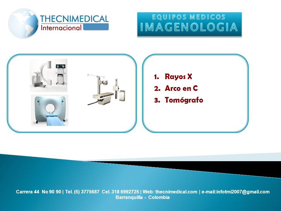 EQUIPOS MEDICOS IMAGENOLOGIA Rayos X Arco en C Tomógrafo