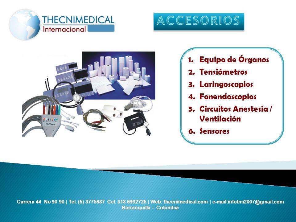 ACCESORIOS Equipo de Órganos Tensiómetros Laringoscopios