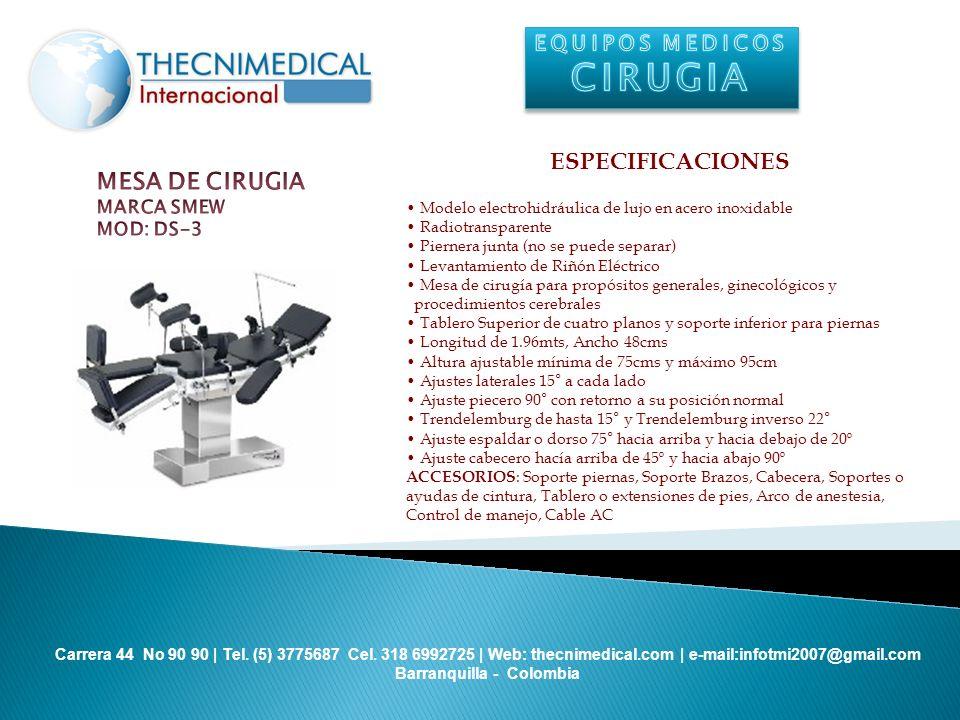 CIRUGIA ESPECIFICACIONES MESA DE CIRUGIA EQUIPOS MEDICOS MARCA SMEW