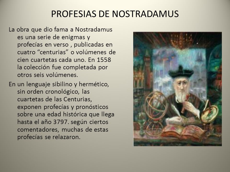PROFESIAS DE NOSTRADAMUS