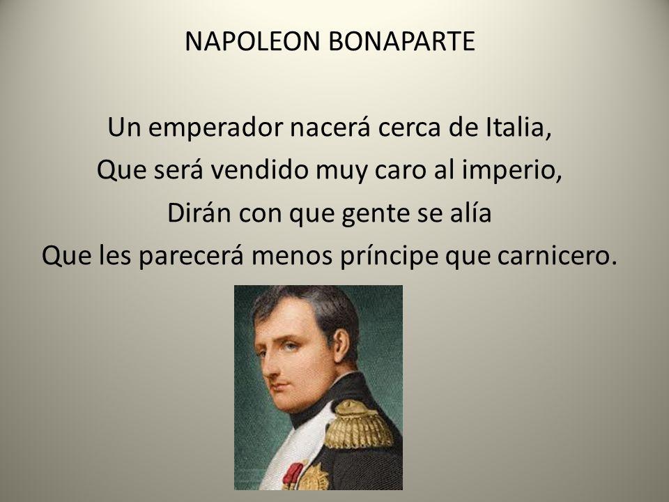 Un emperador nacerá cerca de Italia,
