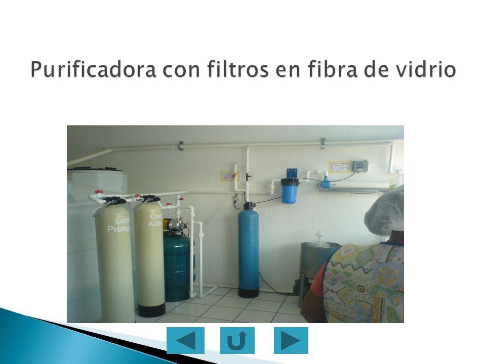 Purificadora con filtros en fibra de vidrio