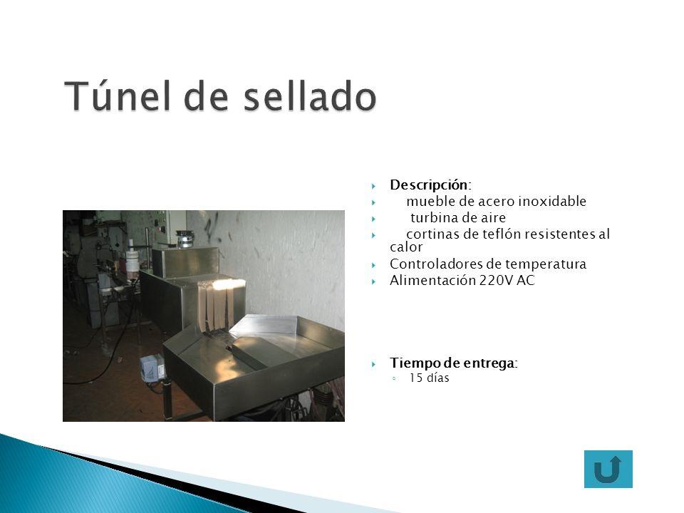Túnel de sellado Descripción: mueble de acero inoxidable