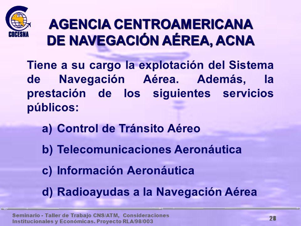 AGENCIA CENTROAMERICANA DE NAVEGACIÓN AÉREA, ACNA