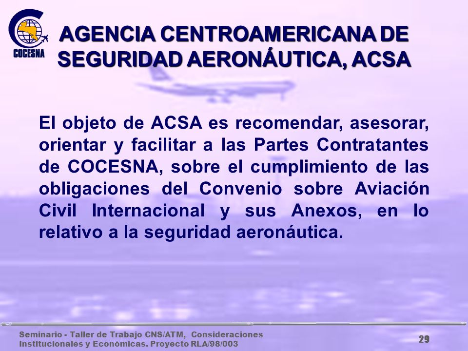 AGENCIA CENTROAMERICANA DE SEGURIDAD AERONÁUTICA, ACSA