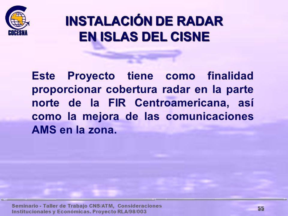 INSTALACIÓN DE RADAR EN ISLAS DEL CISNE