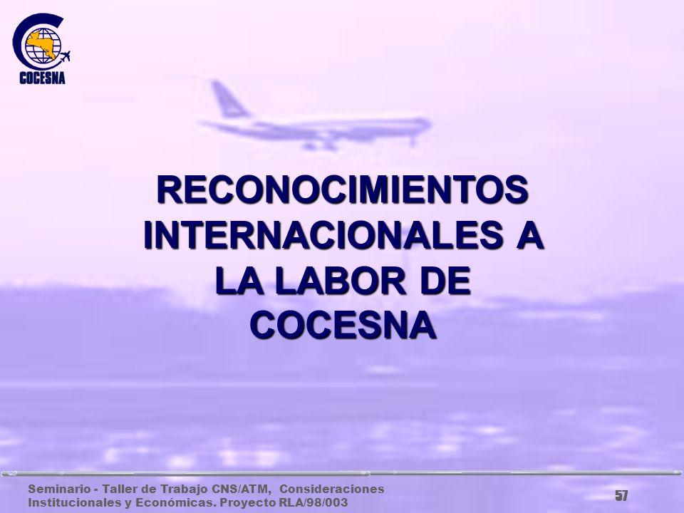 RECONOCIMIENTOS INTERNACIONALES A LA LABOR DE COCESNA