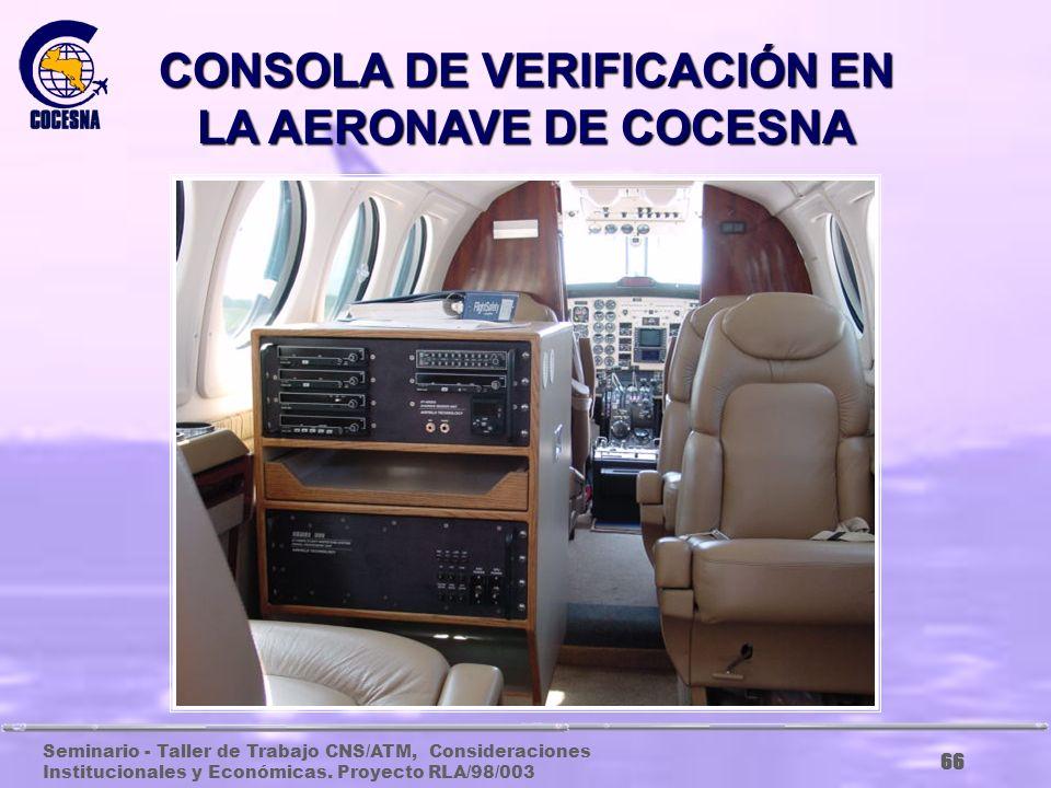 CONSOLA DE VERIFICACIÓN EN LA AERONAVE DE COCESNA