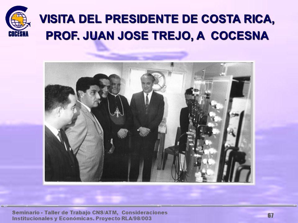 VISITA DEL PRESIDENTE DE COSTA RICA, PROF. JUAN JOSE TREJO, A COCESNA