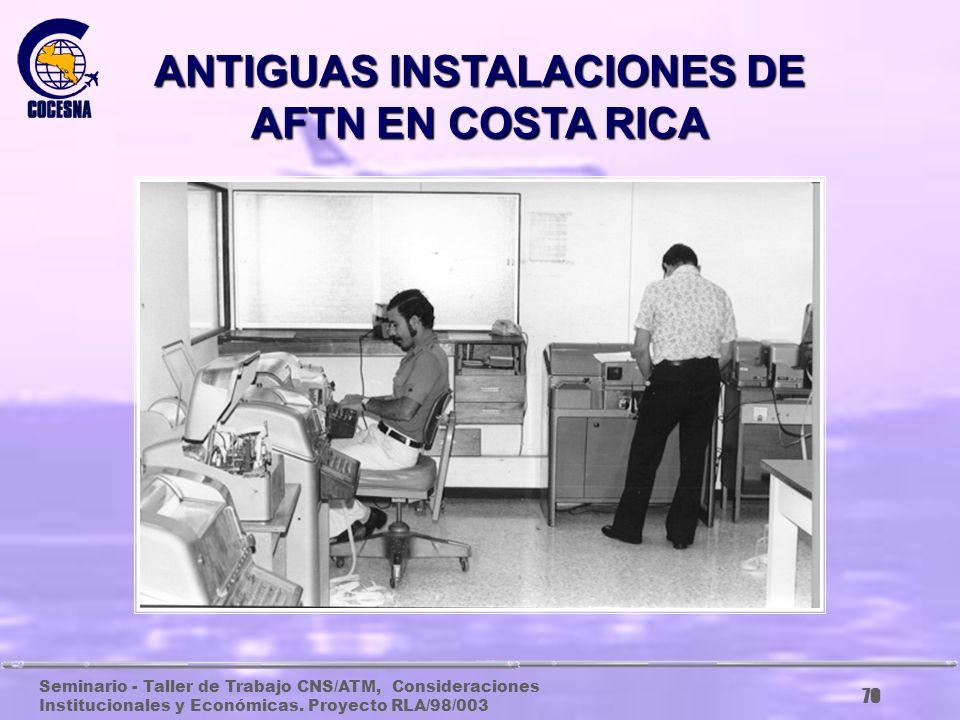 ANTIGUAS INSTALACIONES DE AFTN EN COSTA RICA
