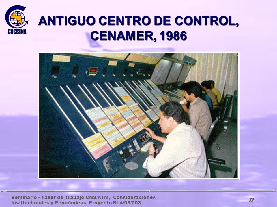 ANTIGUO CENTRO DE CONTROL, CENAMER, 1986