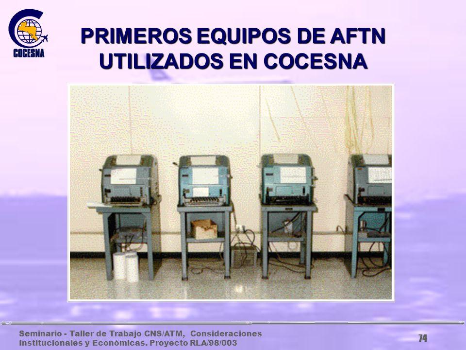 PRIMEROS EQUIPOS DE AFTN UTILIZADOS EN COCESNA