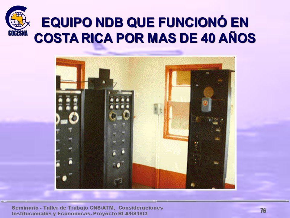EQUIPO NDB QUE FUNCIONÓ EN COSTA RICA POR MAS DE 40 AÑOS