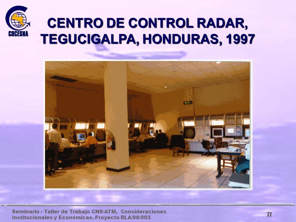 CENTRO DE CONTROL RADAR, TEGUCIGALPA, HONDURAS, 1997