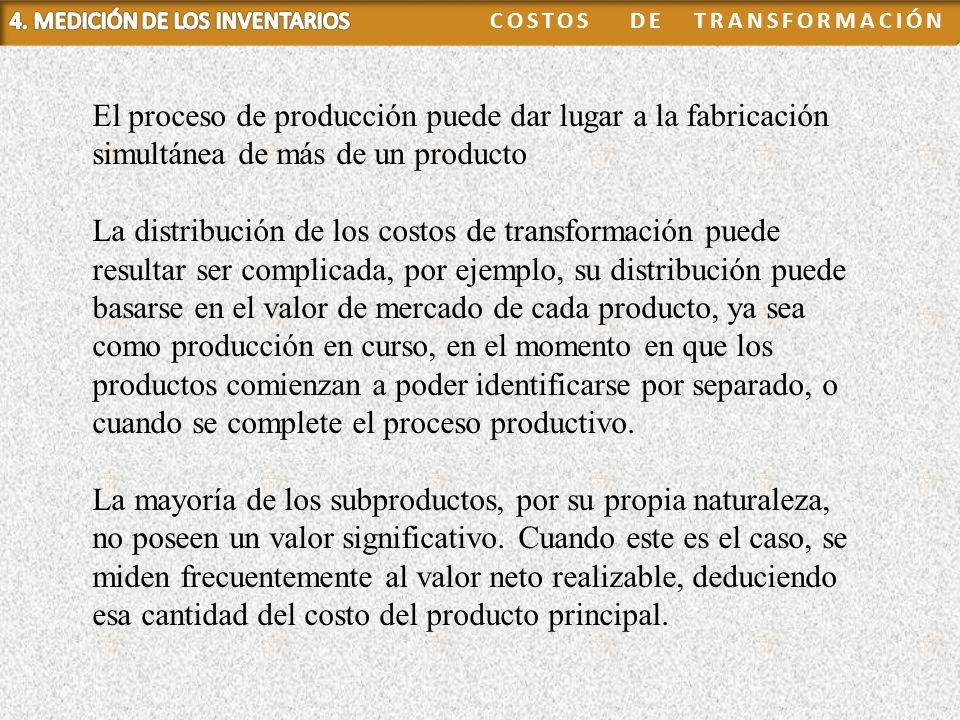 4. MEDICIÓN DE LOS INVENTARIOS COSTOS DE TRANSFORMACIÓN