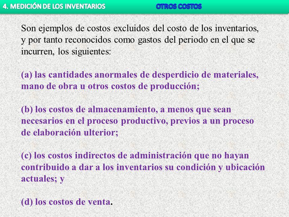 4. MEDICIÓN DE LOS INVENTARIOS OTROS COSTOS