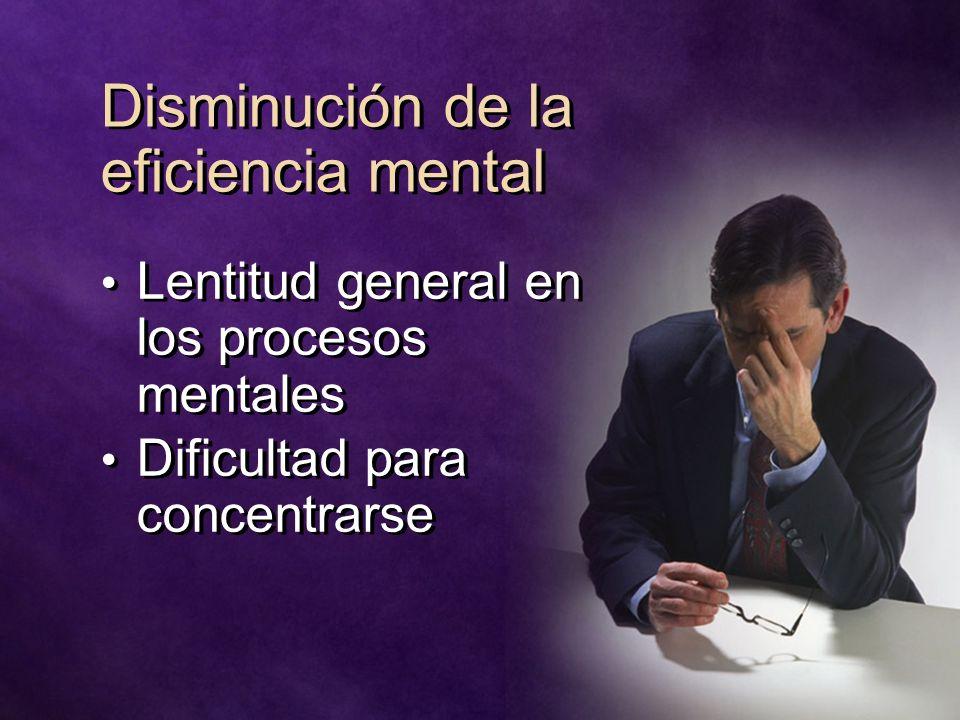 Disminución de la eficiencia mental