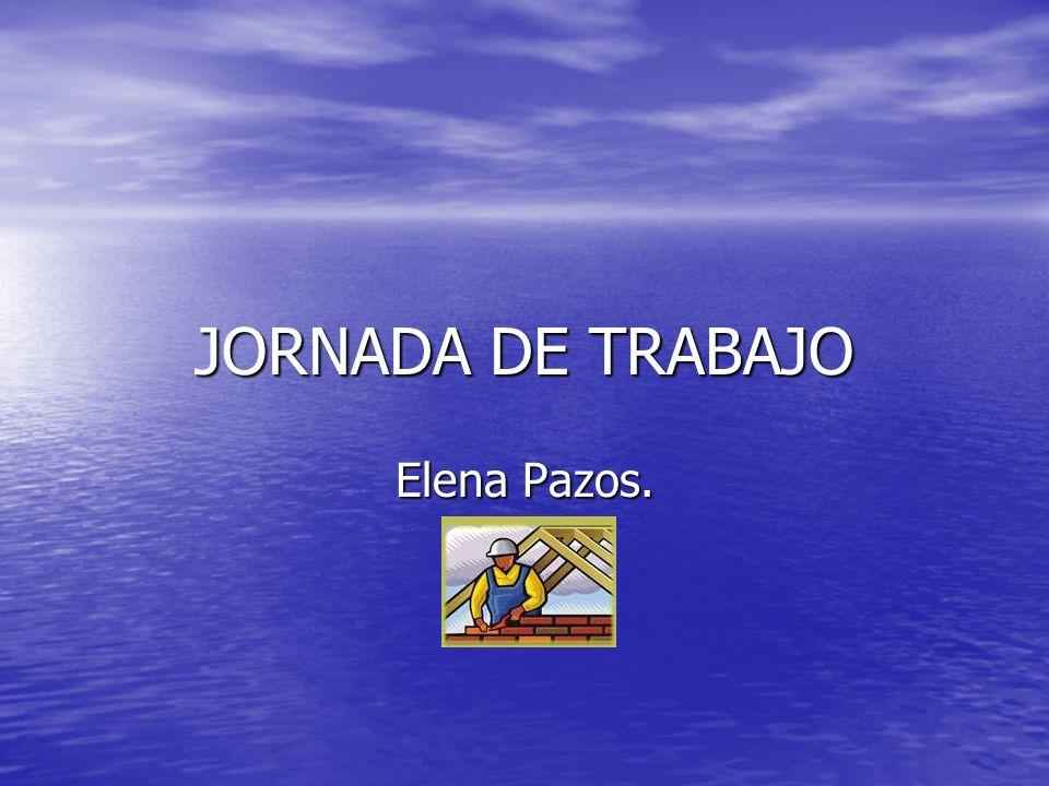 JORNADA DE TRABAJO Elena Pazos.