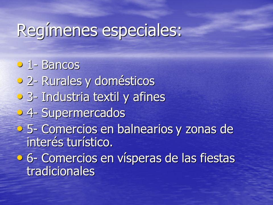 Regímenes especiales: