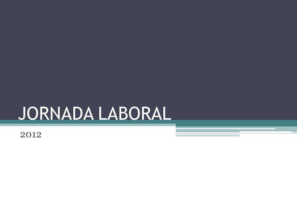 JORNADA LABORAL 2012