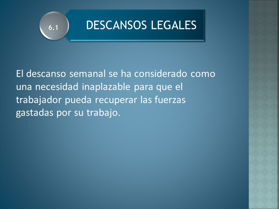 DESCANSOS LEGALES 6.1.