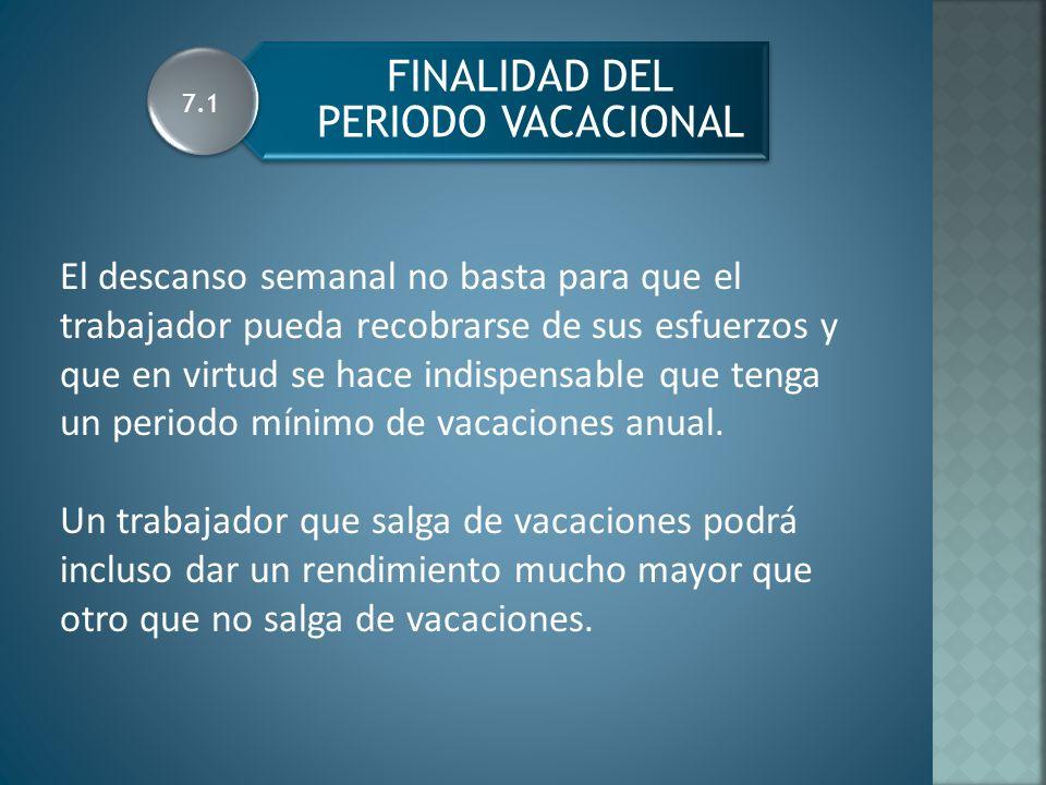 FINALIDAD DEL PERIODO VACACIONAL