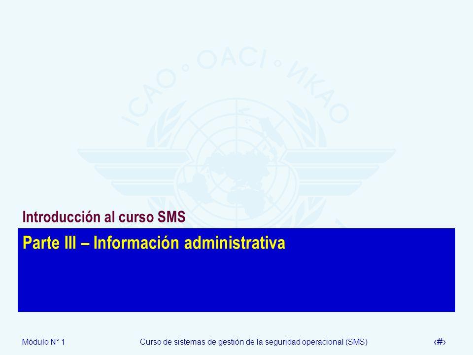 Parte III – Información administrativa