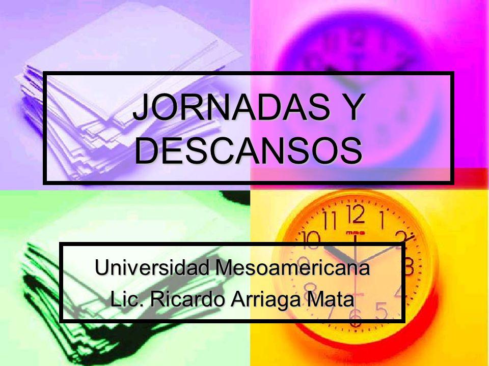 Universidad Mesoamericana Lic. Ricardo Arriaga Mata