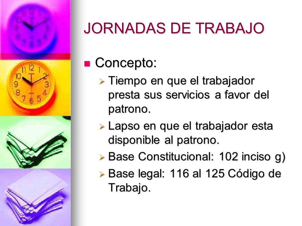 JORNADAS DE TRABAJO Concepto: