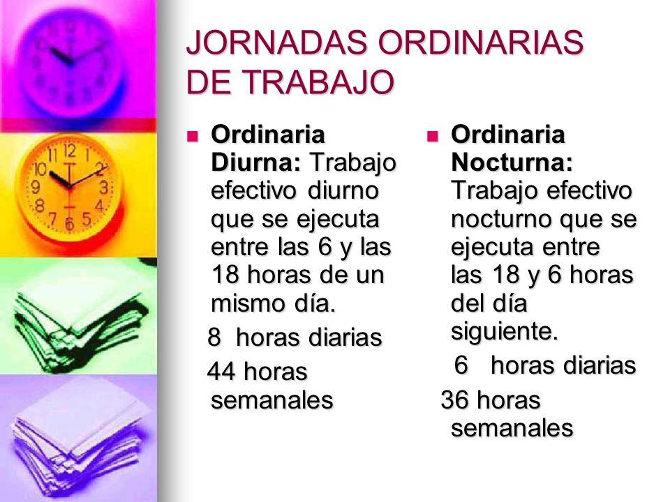JORNADAS ORDINARIAS DE TRABAJO