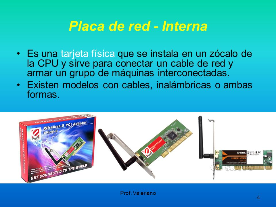 Placa de red - Interna