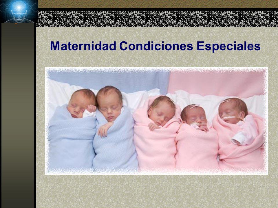 Maternidad Condiciones Especiales