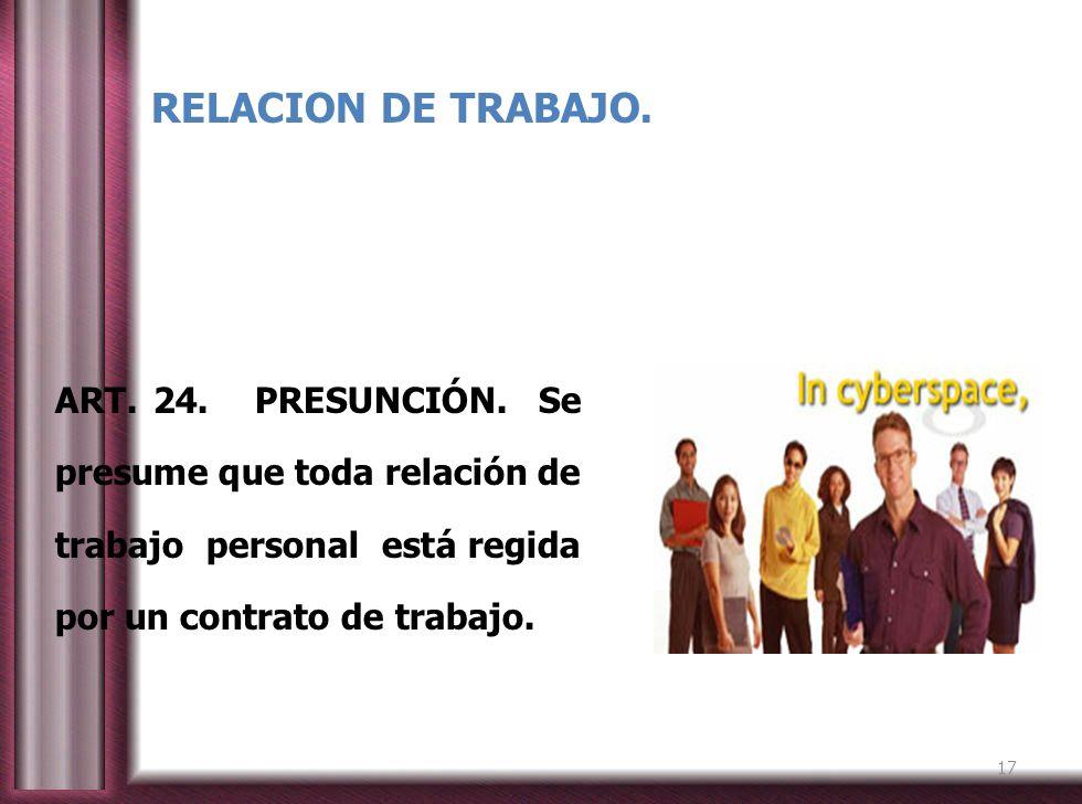 RELACION DE TRABAJO. ART. 24. PRESUNCIÓN.