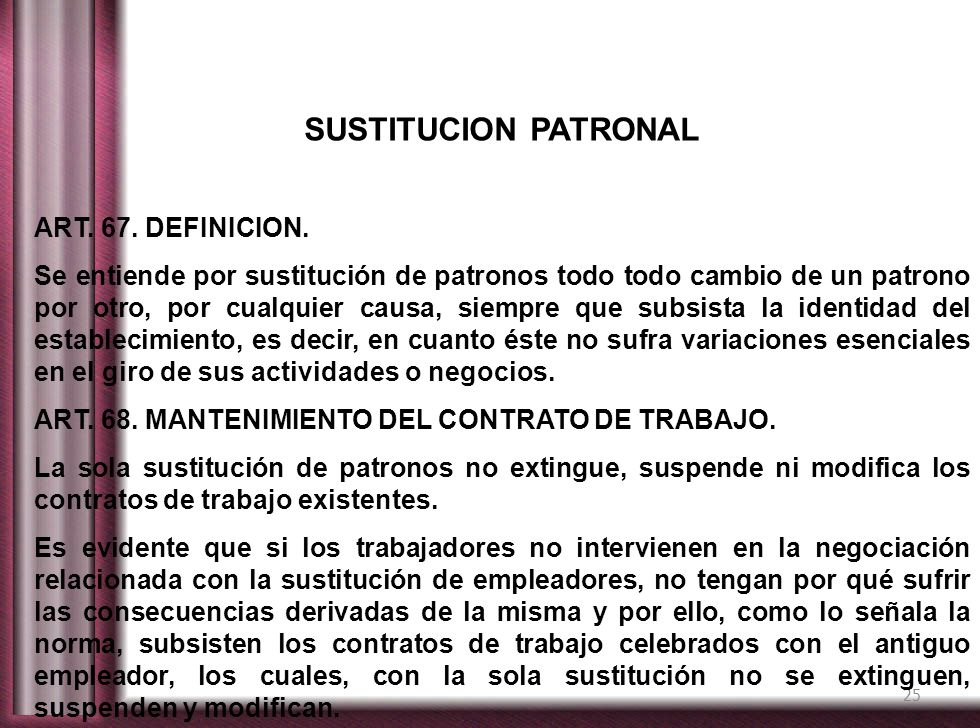 SUSTITUCION PATRONAL ART. 67. DEFINICION.