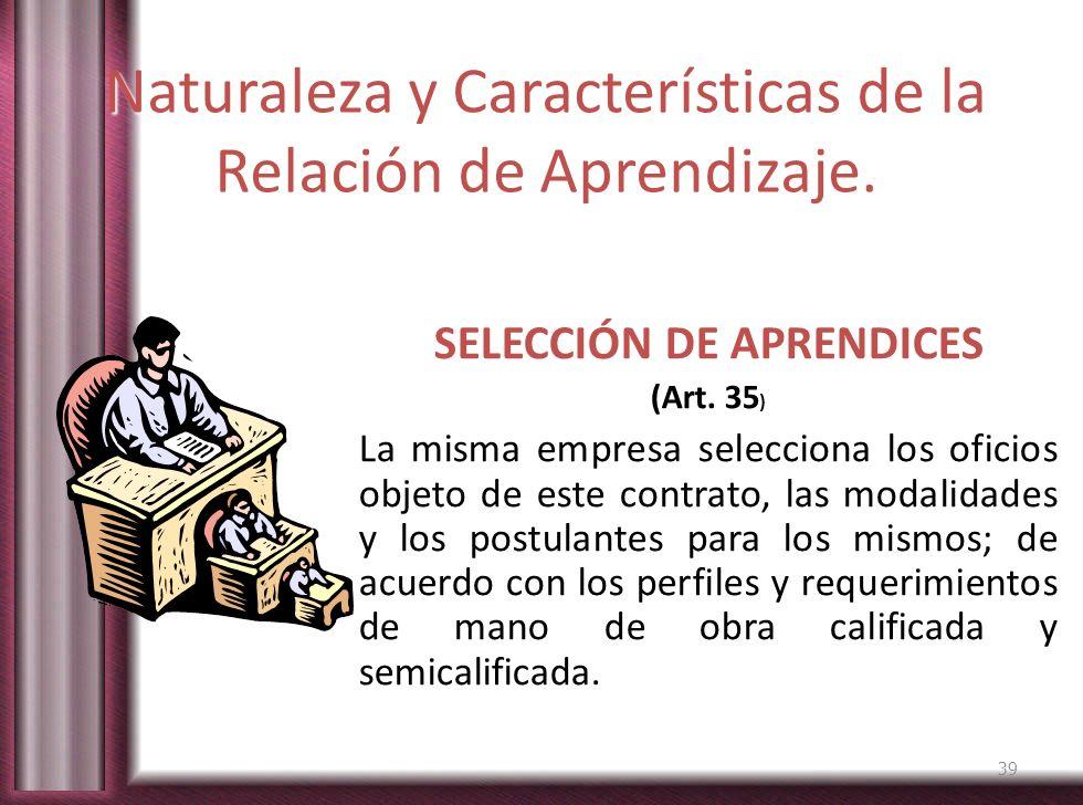 Naturaleza y Características de la Relación de Aprendizaje.