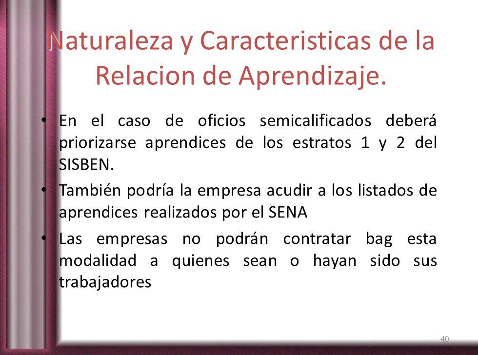 Naturaleza y Caracteristicas de la Relacion de Aprendizaje.