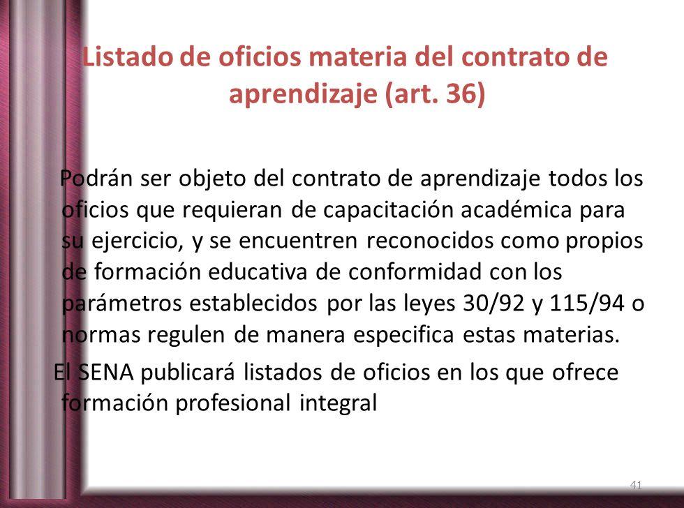 Listado de oficios materia del contrato de aprendizaje (art. 36)
