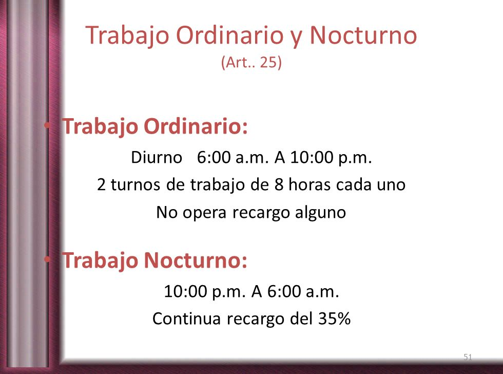Trabajo Ordinario y Nocturno (Art.. 25)