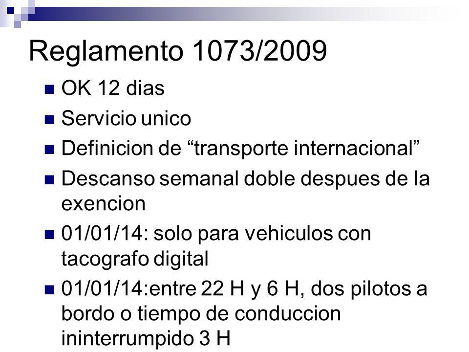 Reglamento 1073/2009 OK 12 dias Servicio unico
